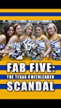 Fab Five: The Texas Cheerleader Scandal (2008) Poster