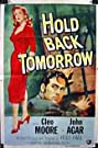 Hold Back Tomorrow (1955) Poster