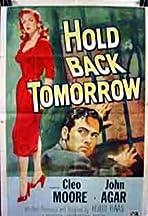 Hold Back Tomorrow