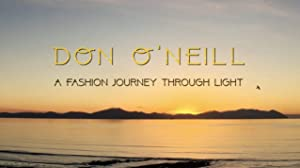 Don O'Neill, a Fashion Journey Through Light