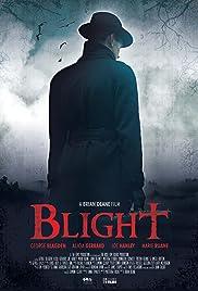 Blight Poster