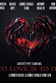 To Love Is to Die Poster