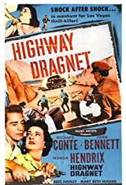 Highway Dragnet (1954) Poster - Movie Forum, Cast, Reviews