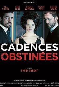 Cadences obstinées (2013)