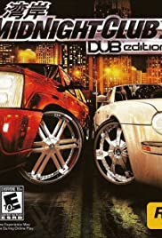Midnight Club 3: DUB Edition(2005) Poster - Movie Forum, Cast, Reviews
