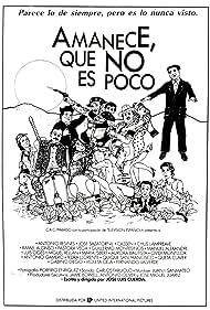 Amanece, que no es poco (1989)
