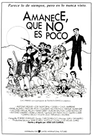 Amanece, que no es poco (1989) Poster - Movie Forum, Cast, Reviews