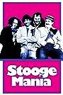 Stoogemania (1985) Poster