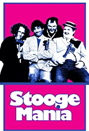 Stoogemania (1986) Poster - Movie Forum, Cast, Reviews