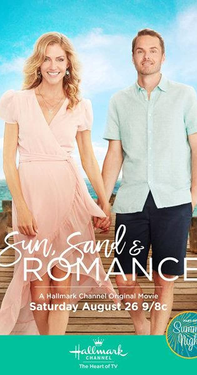 Sun Sand Amp Romance Tv Movie 2017 Full Cast Amp Crew Imdb