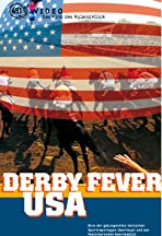 Derby-Fieber USA