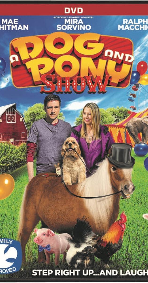 A Dog and Pony Show (2018) - IMDb