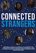 Connected Strangers