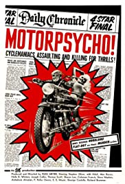 Motorpsycho! (1965) Poster - Movie Forum, Cast, Reviews