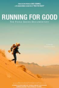 Primary photo for Running for Good: The Fiona Oakes Documentary