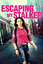 Escaping My Stalker