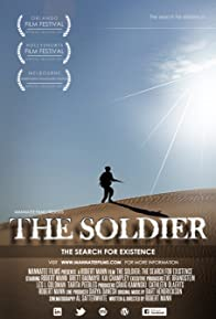 Primary photo for The Soldier: The Search for Existence - Director's Cut
