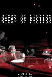 The Decay of Fiction Poster
