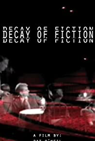 Primary photo for The Decay of Fiction
