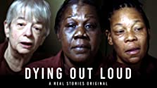 Dying Out Loud (2019)