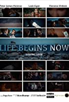 Life Begins Now