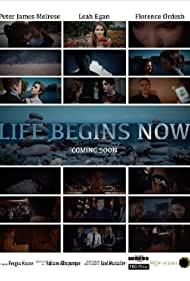Life Begins Now (2017)
