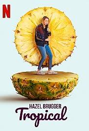 Hazel Brugger: Tropical Poster