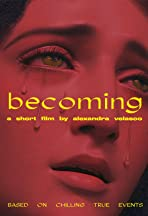 Becoming (El Devenir)