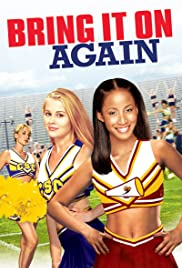 Bring It On: Again(2004) Poster - Movie Forum, Cast, Reviews