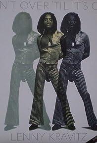 Primary photo for Lenny Kravitz: It Ain't Over 'til It's Over