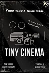 Primary photo for Tiny Cinema