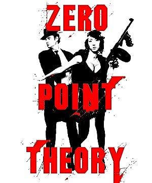 Zero Point Theory