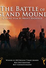 The Battle of Island Mound Poster