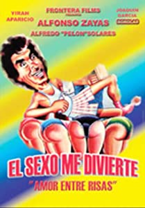 Downloading movies websites free El sexo me divierte Mexico [2160p]