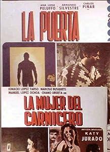 La puerta y la mujer del carnicero Mexico