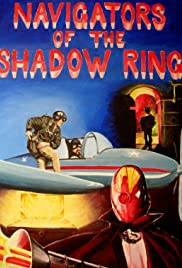 Navigators of the Shadow Ring: Chapter 1 Poster