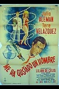 Download movies free Me ha gustado un hombre Mexico [1920x1280]