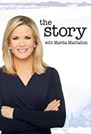 The Story with Martha MacCallum Poster