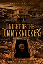 Night of the Tommyknockers