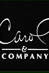 Primary photo for Carol & Company