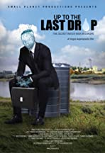Up to the Last Drop: The Secret Water War in Europe