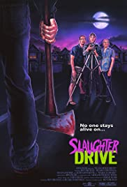 Watch Slaughter Drive (2017) Online Full Movie Free