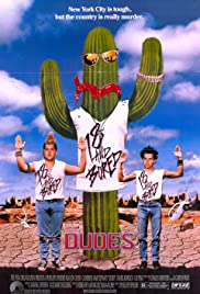 Dudes (1987) Poster - Movie Forum, Cast, Reviews