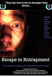 Escape to Entrapment Poster