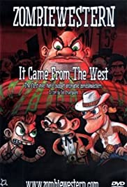 ZombieWestern: It Came from the West Poster