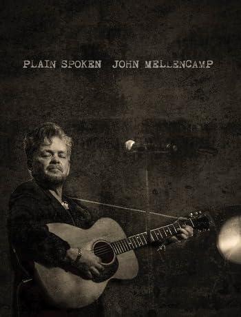 John Mellencamp: Plain Spoken Live from The Chicago Theatre (2018) 720p