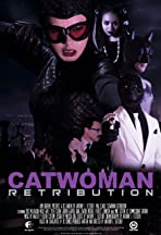 Catwoman Retribution