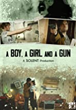 A Boy, A Girl and A Gun