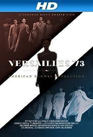 Versailles '73: American Runway Revolution Poster
