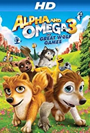 Alpha and Omega 3: The Great Wolf Games Poster